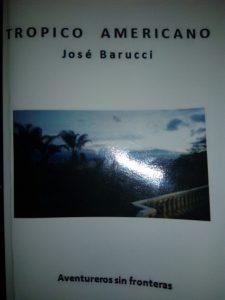 Tropico Americana, Jose Barucci